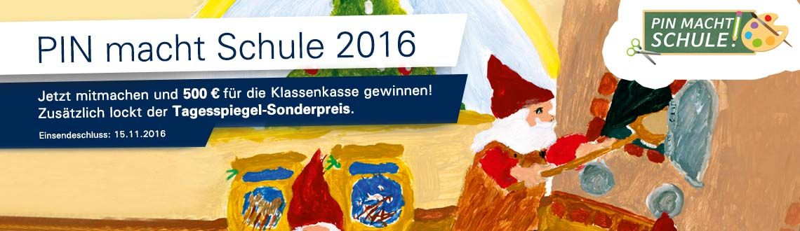 """Ankündigung zum Mal- und Bastelwettbewerb """"PIN macht Schule 2016!"""" im Hintergrund ein Weihnachtsmotiv"""